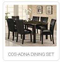 COS-ADNA DINING SET